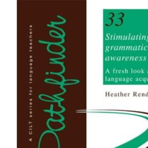Stimulating Grammatical Awareness: A Fresh Look at Language Acquisition (Pathfinder)