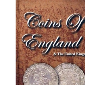 Coins of England and the United Kingdom: Spink Standard Catalogue of British Coins