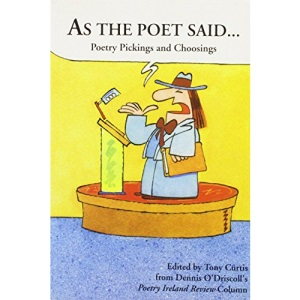 As the Poet Said: Poetry Pickings and Writings