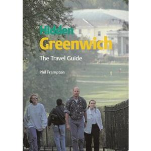 Hidden Greenwich: The Travel Guide