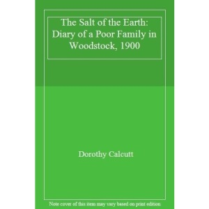 The Salt of the Earth: Diary of a Poor Family in Woodstock, 1900