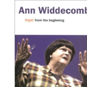 Ann Widdecombe: Right from the Beginning