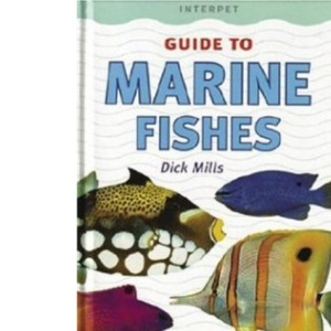 Guide to Marine Fish (Fishkeeper's Guides)