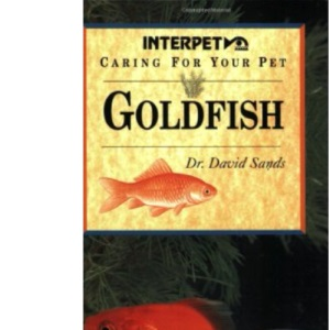 Caring for Your Pet Goldfish (Pet Care)
