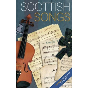 Scottish Songs (Waverley Scottish Classics)