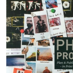 Photo Projects : Plan and Publish Your Photography in Print and on the Internet