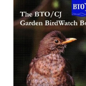 The BTO/CJ Garden Birdwatch Book