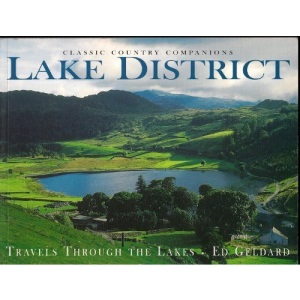 The Lake District: Travels Through the Lakes (Classic country companions)