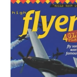 High Flyers (Build Your Own S.)