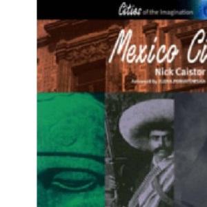 Mexico City : A Cultural and Literary Companion