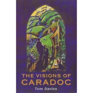 Visions of Caradoc