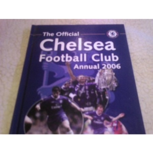 The Official Chelsea FC Annual 2006 (Annual)