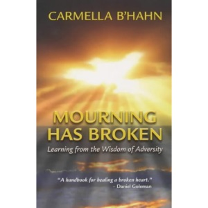 Mourning Has Broken: Learning from the Wisdom of Adversity