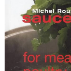 Sauces for Meat, Poultry and Game