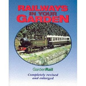 Railways in Your Garden