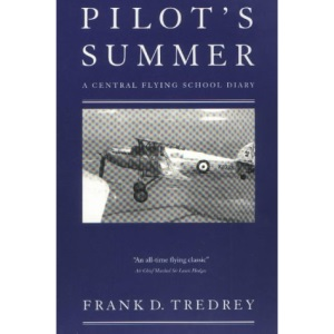 Pilot's Summer: A Central Flying School Diary
