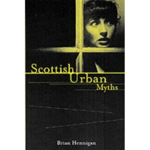 Scottish Urban Myths