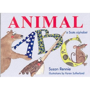 Animal ABC: [a Scots Alphabet] (Itchy Coo)