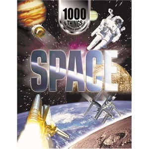 1000 Things You Should Know About Space