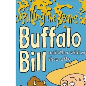 Spilling the Beans on Buffalo Bill