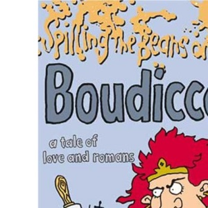 Spilling the Beans on Boudicca