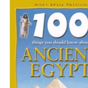 100 Things About Ancient Egypt