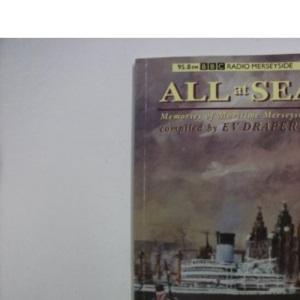 All at Sea: Memories of Maritime Merseyside