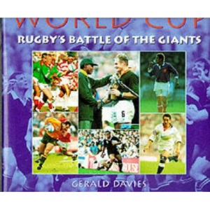 The World Cup: Rugby's Battle of the Giants