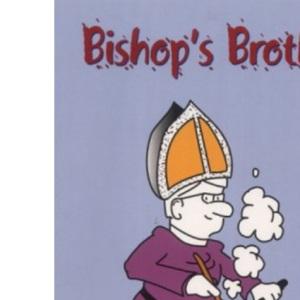 Bishop's Broth