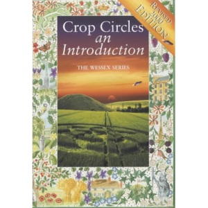 Crop Circles: An Introduction (The Wessex series)