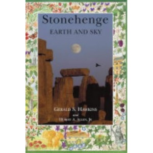 Stonehenge: Earth and Sky (Wessex Books)