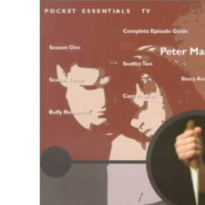 The Slayer Files : A Completely and Utterly Unauthorised Guide to Buffy the Vampire Slayer
