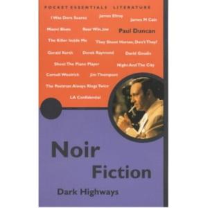 Noir Fiction (Pocket Essentials)