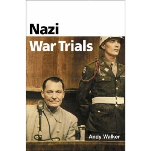 Nazi War Trials (Pocket Essentials)