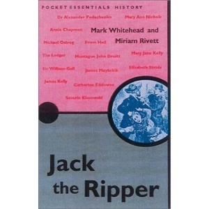 Jack the Ripper (Pocket essentials: History)
