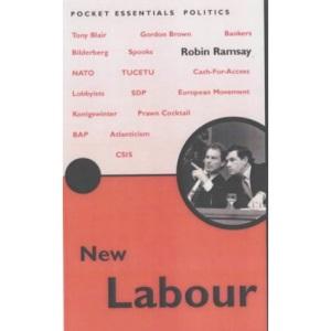 The Rise of New Labour (Pocket essentials: Politics)