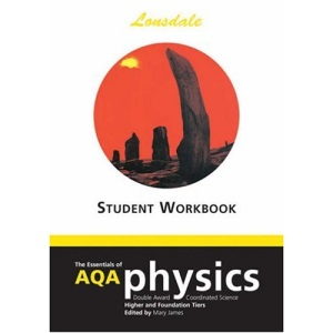 The Essentials of AQA Science: Student Worksheets: Double Award Coordinated Physics (Science Revision Guide)
