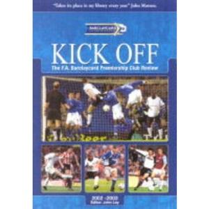Kick Off 2001-2002: The FA Barclaycard Premiership Club Review