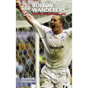 Bolton Wanderers Official Yearbook 2004-2005