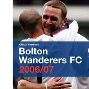 Bolton Wanderers Official Yearbook 2006/07
