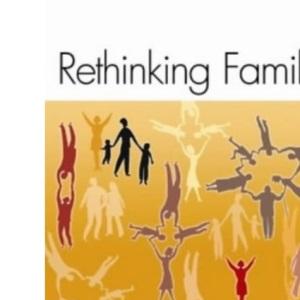 Rethinking Families