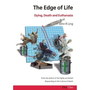 Edge of Life: Dying, Death and Euthanasia