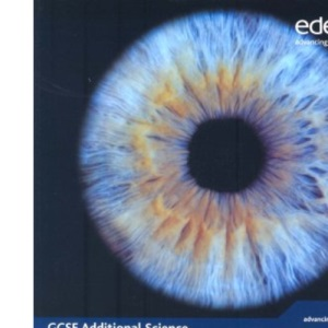 Edexcel GCSE 360 Science: GCSE 360 Additional Science Students' Book and ActiveBook (Edexcel 360 GCSE Science)