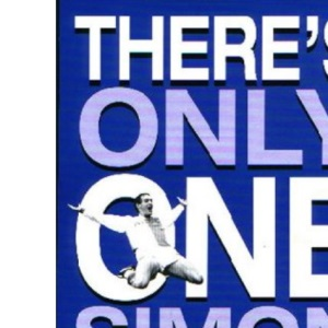 There's Only One Simon Garner: An Autobiography