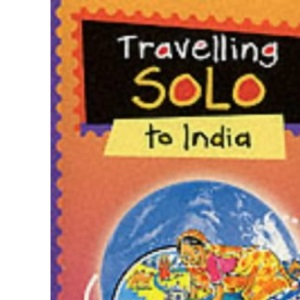 Travelling Solo to India (Travelling solo)