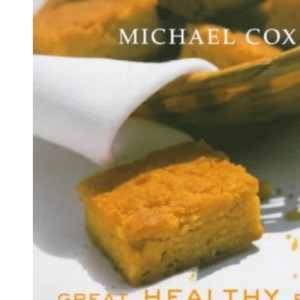 Great Healthy Food Gluten-free: Over 100 Recipes Using Easy-to-find Ingredients