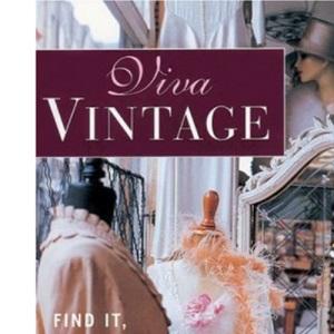 Viva Vintage: Find it, Wear it, Love it