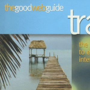 The Good Web Guide to Travel