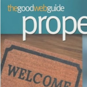 The Good Web Guide Property: The Essential Guide to Buying, Selling and Renting Property Online