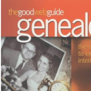 The Good Web Guide to Genealogy